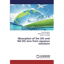 Absorption of Sm (III) and Nd (III) ions from aqueous solutions