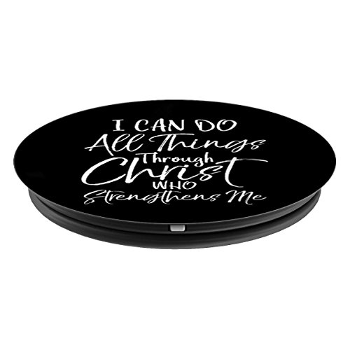I Can Do All Things Through Christ Who Strengthens Me - PopSockets Grip and Stand for Phones and Tablets by P37 Design Studio Jesus Shirts (Image #1)
