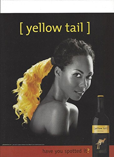 **PRINT AD** For 2006 Yellow Tail Shiraz Wine Have You Spotted It? Pony Tail Hair **PRINT AD**