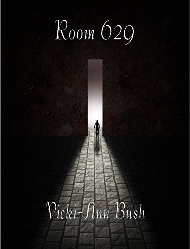 Room 629 by [Bush, Vicki-Ann]