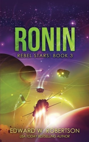 Ronin (Rebel Stars) (Volume 3)