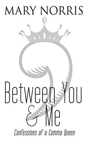 Between You & Me: Confessions of a Comma Queen (Thorndike Press Large Print Popular and Narrative Nonfiction Series)