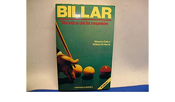 Billar.tecnica de la reunion: Amazon.es: Daly,M., Harris,W.: Libros