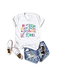 b3a52bef wlsomegoo Women's You Can Be Kind Colorful Funny Letter Graphic Printing Tops  Tees T-Shirt