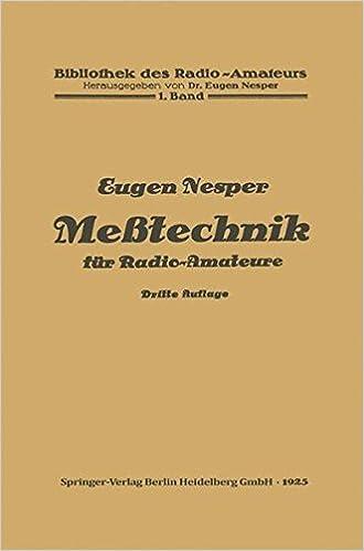 Meßtechnik für Radio-Amateure (Bibliothek des Radio Amateurs (geschlossen))