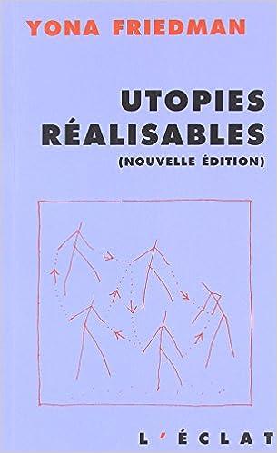 Livre gratuits en ligne Utopies réalisables pdf epub