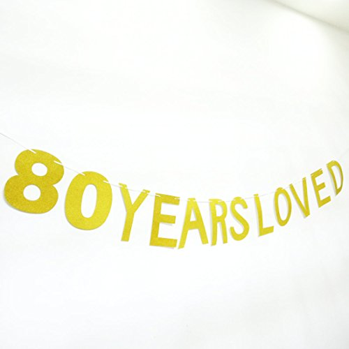 Paity 80 Years Loved Glitter Banner 80th Birthday Banner Cheers To 80 Years 80 Years Blessed Happy 80th Hello 80 Gold Banner