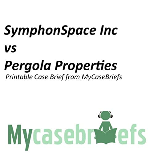Ebook in italiano téléchargement gratuitSymphonSpace Inc vs Pergola Properties Printable Case Brief from MyCaseBriefs (Property Law) en français by Everett Fineran