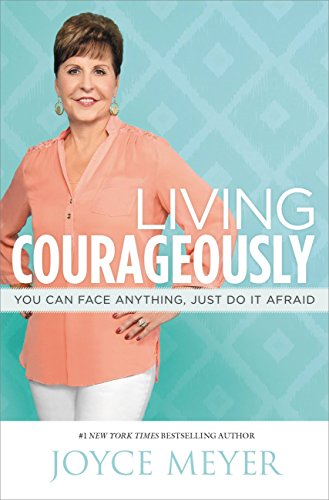 Image result for living courageously by joyce meyer