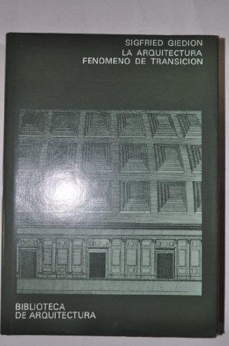Descargar Libro La Arquitectura, Fenómeno De Transición Sigfried Giedion