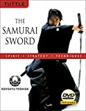 The Samurai Sword: Spirit * Strategy