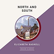 North and South (AmazonClassics Edition) Audiobook by Elizabeth Gaskell Narrated by Anne Flosnik