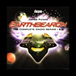 Earthsearch: The Complete Radio Series I and II (Dramatized) | James Follett
