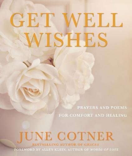 Well Wishes Book (Get Well Wishes: Prayers and Poems for Comfort and Healing)