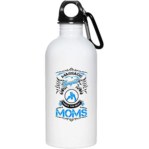 Massage Therapist Make The Best Moms 20 oz Stainless Steel Bottle,Cool Massage Therapist Outdoor Sports Water Bottle (Stainless Steel Water Bottle - White)