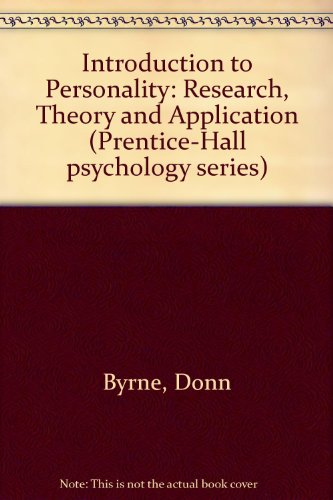 Introduction to Personality: Research, Theory and Application (Prentice-Hall psychology series)