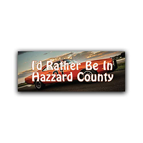 (More Shiz I'd Rather Be in Hazzard County Vinyl Decal Sticker - Car Truck Van SUV Window Wall Cup Laptop - One 8.25 Inch Decal -)