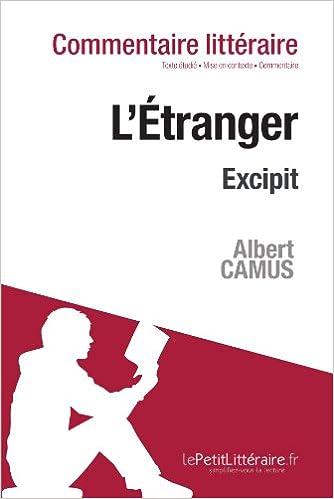 Télécharger en ligne L'Etranger de Camus - Excipit (Commentaire) epub, pdf