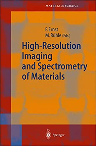 High-Resolution Imaging and Spectrometry of Materials (Springer Series in Materials Science)