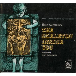 The Skeleton Inside You by Philip Balestrino (1971-01-01)