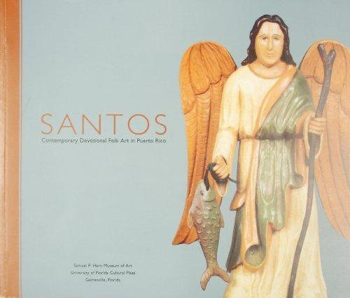 Santos: Contemporary Devotional Folk Art in Puerto Rico by Dulce Maria Rom??n - Shopping In Santa Maria
