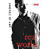Real World (Bend or Break Book 5)