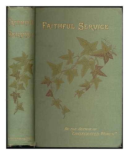 Faithful Service: Sketches of Christian Women
