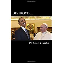Destroyer.: The Saint Francis of Assisi prophecy about a false pope.