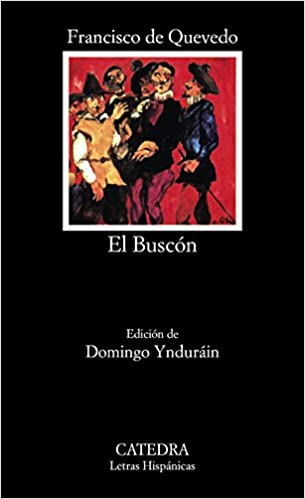 Amazon el buscon 9788437602370 francisco de quevedo books el buscon spanish fandeluxe Images