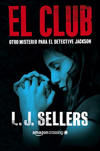 El club de L.J. Sellers