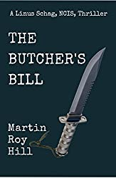 The Butcher's Bill (The Linus Schag, NCIS, Thrillers Book 2)