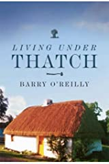 Living Under Thatch Paperback