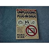 Unplugging the Plug-in Drug, Marie Winn, 0140088954