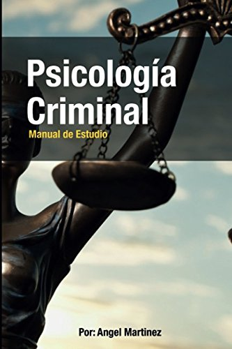 Psicología Criminal: Manual de Estudio (Spanish Edition) PDF
