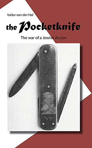 The Pocketknife: The war of a Jewish doctor