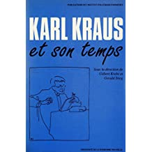 Karl Kraus et son temps (Monde germanophone) (French Edition)