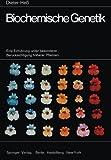 Biochemische Genetik : Eine Einführung Unter Besonderer Berücksichtigung Höherer Pflanzen, Heß, Dieter, 3642490956