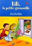 Lili, la petite grenouille - Niveau 1 - Cahier d'activités