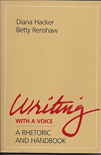 Writing with a Voice: A Rhetoric and Handbook