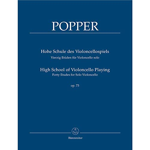 - Popper: High School of Cello Playing, Op. 73 (40 Etudes for Solo Cello)