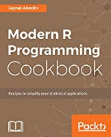 Modern R Programming Cookbook Front Cover
