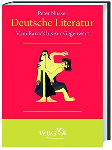 Deutsche Literatur: Vom Barock bis zur Gegenwart (Band II)