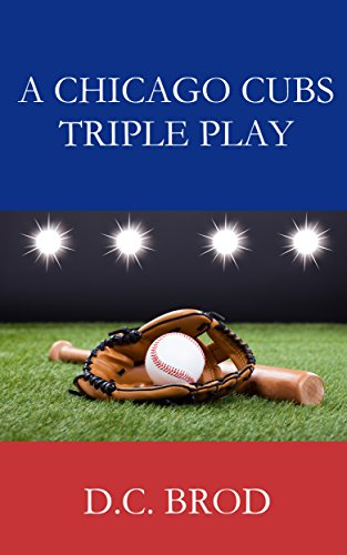 book cover of A Chicago Cubs Triple Play