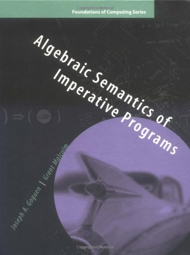 Algebraic Semantics of Imperative Programs-cover