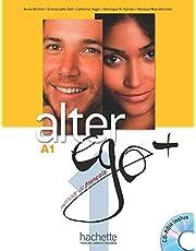 Alter Ego + 1: Livre de l'Élève + CD-ROM + Parcours Digital: Alter Ego + 1: Livre de l'Élève + CD-ROM + Projets