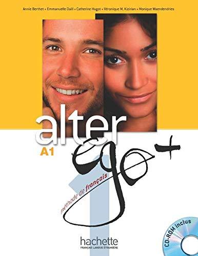 ALTER EGO + 1 : Livre de l'élève + CD-ROM + Projets (French Edition)