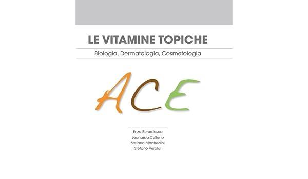 Le vitamine topiche A, C, E - Biologia, Dermatologia, Cosmetologia eBook: Enzo, Berardesca, Leonardo, Celleno, Stefano, Manfredini: Amazon.es: Tienda Kindle