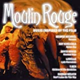 Moulin Rouge: Music Inspired By The Film by Various Artists (2002-09-06)