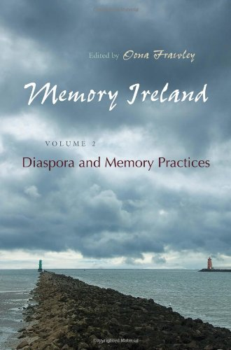 Image of Memory Ireland: Volume 2: Diaspora and Memory Practices (Irish Studies)