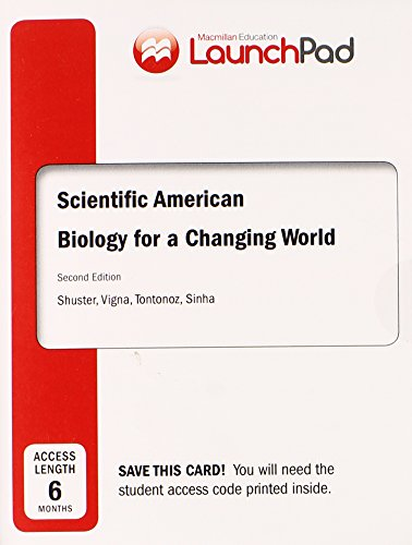 LaunchPad for Shuster's Scientific American Biology for a Changing World (6 month access)